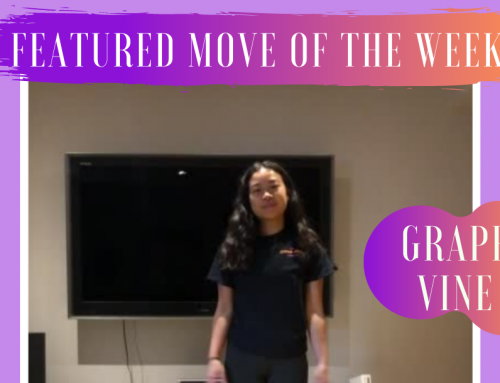 Featured move of the week – Grape Vine!