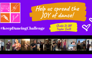 Image shows pictures of people dancing and having fun. There is a text: Help us spread the joy of dance. Keep Dancing Challenge. Shake it off by Taylor Swift.